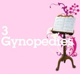 3 Gynopedies